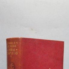 Libros de segunda mano: 1951.- OBRAS COMPLETAS. CHARLES DICKENS. TOMO I. AGUILAR. Lote 104091335