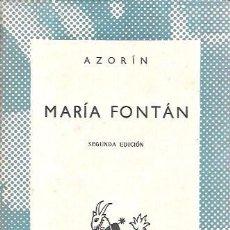 Libros de segunda mano: MARÍA FONTÁN (NOVELA ROSA). AZORÍN. COLECCIÓN AUSTRAL. ESPASA-CALPE, S.A. 1955.. Lote 104258387