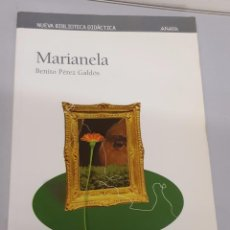 Libros de segunda mano: MARIANELA - BENITO PREZ GALDOS / NUEVA BIBLIOTECA DIDACTICA / ANAYA. Lote 104300391
