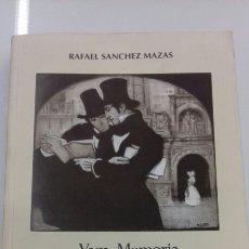 Libros de segunda mano: VAGA MEMORIA DE CIEN AÑOS RAFAEL SANCHEZ MAZAS EL TILO EDICION LIMITADA GRAN CALIDAD. Lote 104310303