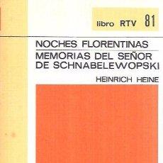 Libros de segunda mano: NOCHES FLORENTINAS/MEMORIAS DEL SEÑOR DE SCHNABELEWOPSKI. HEINRICH HEINE. SALVAT EDITORES, S.A. 1970. Lote 104347599