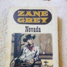 Libros de segunda mano: NEVADA, ZANE GREY, EDITORIAL JUVENTUD, 1968. Lote 104579120