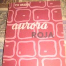 Libros de segunda mano: PIO BAROJA LA AURORA COLECCION ALTOR 1959. Lote 104615799