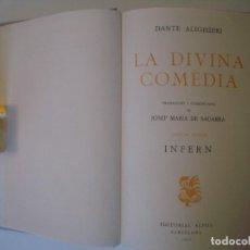Libros de segunda mano: LIBRERIA GHOTICA. DANTE ALIGHIERI. LA DIVINA COMEDIA. INFERN. 1950. TRADUCCIÓ JOSEP MARIA DE SEGARRA. Lote 104703203