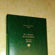 Libros de segunda mano: MERCEDES SALISACHS- EL VOLUMEN DE LA AUSENCIA. PREMIO ATENEO 1983. Lote 104751691