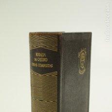 Libros de segunda mano: OBRAS COMPLETAS ROSALIA DE CASTRO, 1960, AGUILAR. 10X14CM. Lote 104781615