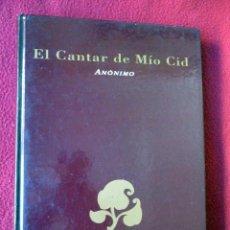 Libros de segunda mano: EL CANTAR DEL MÍO CID. ANÓNIMO. PEDIDO MÍNIMO 5€. Lote 105797767