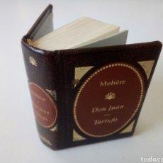 Libros de segunda mano: MOLIERE. DON JUAN. TARTUFO. LIBRO MINIATURA. Lote 105814127