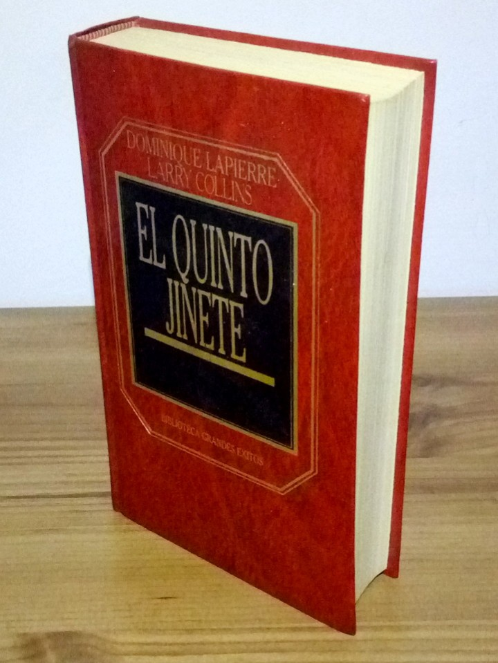 EL QUINTO JINETE, DOMINIQUE LAPIERRE Y LARRY COLLINS 1983 (Libros de Segunda Mano (posteriores a 1936) - Literatura - Narrativa - Clásicos)