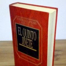 Libros de segunda mano: EL QUINTO JINETE, DOMINIQUE LAPIERRE Y LARRY COLLINS 1983. Lote 102965579