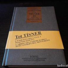 Libros de segunda mano: OBRES COMPLETES DE TÍSNER. VOLUM III (NOVEL·LES, 3). Lote 106616827