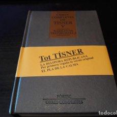 Libros de segunda mano: OBRES COMPLETES DE TÍSNER. VOLUM V (NARRATIVA TESTIMONIAL, 1). Lote 106617027