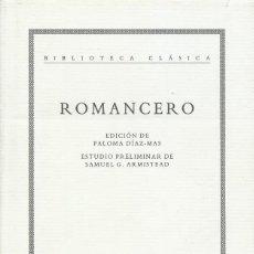 Libros de segunda mano: ROMANCERO, EDICIÓN DE PALOMA DÍAZ-MAS. Lote 106617239