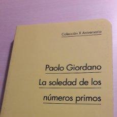 Libros de segunda mano: LA SOLEDAD DE LOS NÚMEROS PRIMOS. GIORDANO. SALAMANDRA. . Lote 106617315