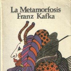 Libros de segunda mano: LA METAMORFOSIS; FRANZ KAFKA / EDITORES MEXICANOS UNIDOS 1979. Lote 107027915