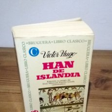Libros de segunda mano: HAN DE ISLANDIA. HUGO, VICTOR. 1 ª ED. 1975.. Lote 103056311