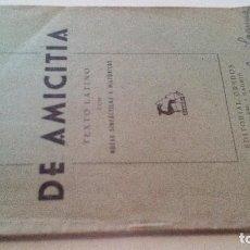 Libros de segunda mano: DE AMITICIA-CICERON-EDITORIAL GREDOS 1947. Lote 107297231