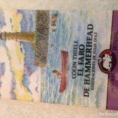 Livres d'occasion: COLIN THIELE EL FARO DE HAMMERHEAD - JULIA DIAZ ASTRAL JUVENIL LIBRO 1991 KREATEN. Lote 107941295