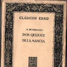 Libros de segunda mano: CERVANTES : DON QUIJOTE DE LA MANCHA - (CLÁSICOS EBRO, 1961). Lote 108729811