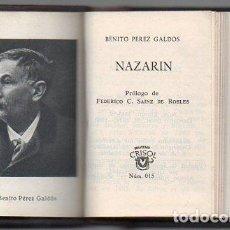 Libros de segunda mano: PÉREZ GALDÓS : NAZARÍN (AGUILAR CRISOL Nº 015, 1960) CRISOLIN. Lote 108907687