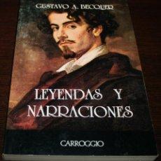 Libros de segunda mano: GUSTAVO A. BECQUER - LEYENDAS Y NARRACIONES - CARROGGIO - 1987. Lote 109129599