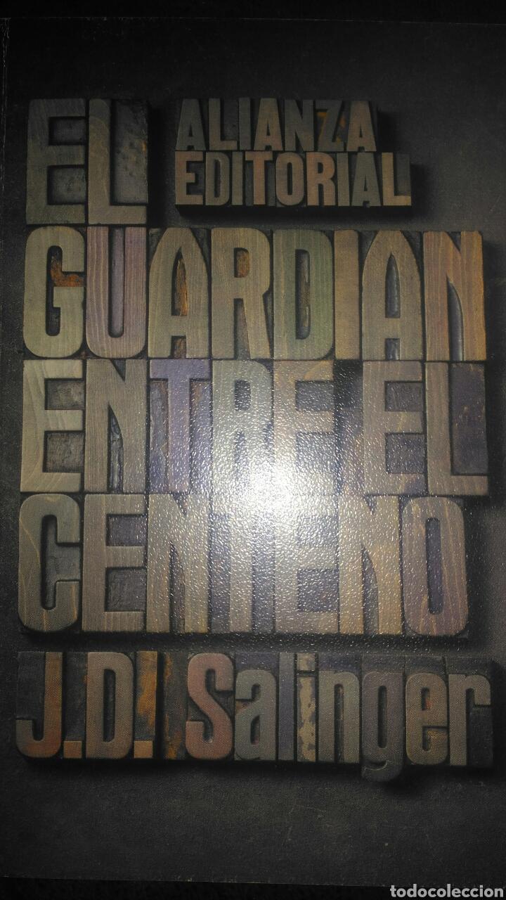 EL GUARDIÁN ENTRE EL CENTENO. J.D. SALINGER. ALIANZA EDITORIAL. BOLSILLO  11. CUARTA EDICIÓN 1978. R
