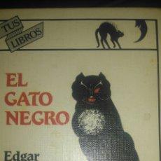 Libros de segunda mano: EL GATO NEGRO. EDGAR ALLAN POE. EDICIONES GENERALES ANAYA. TUS LIBROS 25. SEGUNDA EDICIÓN MAYO 1984.. Lote 237191840
