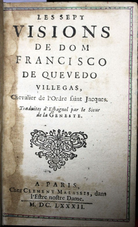 LES SEPT VISIONS DE DOM FRANCISCO DE QUEVEDO VILLEGAS, CHEVALIER DE L'ORDRE SAINT JACQUES. - QUEVEDO (Libros de Segunda Mano (posteriores a 1936) - Literatura - Narrativa - Clásicos)