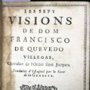 Libros de segunda mano: LES SEPT VISIONS DE DOM FRANCISCO DE QUEVEDO VILLEGAS, CHEVALIER DE L'ORDRE SAINT JACQUES. - QUEVEDO. Lote 109023184