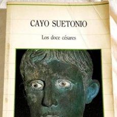 Libros de segunda mano: LOS DOS CÉSARES; CAYO SUETONIO - SARPE 1985. Lote 110116507