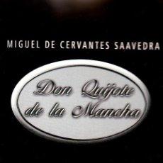 Libros de segunda mano: DON QUIJOTE DE LA MANCHA. MIGUEL DE CERVANTES SAAVEDRA. Lote 110135335