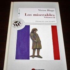 Libros de segunda mano: VICTOR HUGO - LOS MISERABLES VOL. II - COL. MILLENIUM Nº 17 - BIB. EL MUNDO - 1999. Lote 110156123