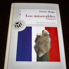 Libros de segunda mano: VICTOR HUGO - LOS MISERABLES VOL. I - COL. MILLENIUM Nº 17 - BIB. EL MUNDO - 1999. Lote 110156159