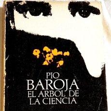 Libros de segunda mano: EL ÁRBOL DE LA CIENCIA; PÍO BAROJA - ALIANZA EDITORIAL 1985. Lote 110173327