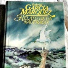 Libros de segunda mano: RELATO DE UN NÁUFRAGO; GABRIEL GARCÍA MARQUEZ - CÍRCULO DE LECTORES 1985. Lote 110192127