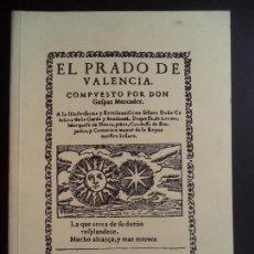 Libros de segunda mano: EL PRADO DE VALENCIA. Lote 110295419