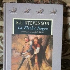 Libros de segunda mano: LA FLECHA NEGRA, DE STEVENSON. VALDEMAR AVATARES, 1A ED (MAYO 2002). ILUSTRA NC WYETH.. Lote 111274823