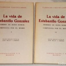 Libros de segunda mano: LA VIDA DE ESTEBANILLO GONZÁLEZ I Y II - ESPASA-CALPE 1973. Lote 111527455