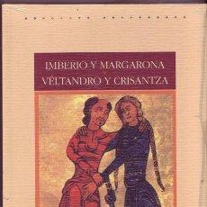 Libros de segunda mano: IMBERIO Y MARGARONA Y VELTANDRO Y CRISANTZA. (POEMA CABALLERESCO BIZANTINO). ED. GREDOS, MADRID,1998. Lote 126245071