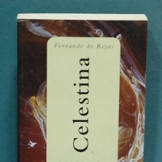 Libros de segunda mano: CELESTINA. FERNANDO DE ROJAS. Lote 111899327
