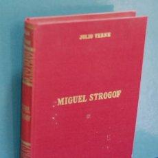 Libros de segunda mano: MIGUEL STROGOFF. JULIO VERNE. Lote 112207023