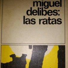 Libros de segunda mano: MIGUEL DELIBES: LAS RATAS. DESTINOLIBRO 8. EDITORIAL DESTINO. NOVENA EDICIÓN ABRIL 1982. PÁGINAS 174. Lote 120526871