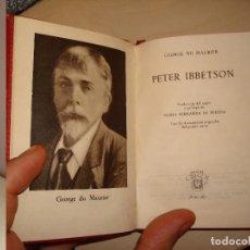 Libros de segunda mano: GEORGE DU MAURIER. PETER IBBETSON. AGUILAR. CRISOL 267.. Lote 112326191