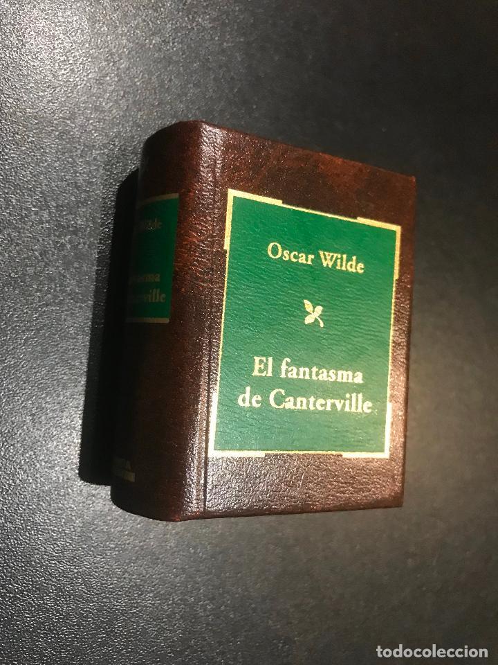 GRANDES OBRAS DE LA LITERATURA UNIVERSAL EN MINIATURA. OSCAR WILDE. EL FANTASMA DE CANTERVILLE (Libros de Segunda Mano (posteriores a 1936) - Literatura - Narrativa - Clásicos)