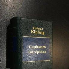 Libros de segunda mano: GRANDES OBRAS DE LA LITERATURA UNIVERSAL EN MINIATURA. RUDYARD KIPLING. CAPITANES INTREPIDOS. Lote 112404523