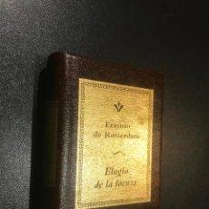 Libros de segunda mano: GRANDES OBRAS DE LA LITERATURA UNIVERSAL EN MINIATURA. ERASMO DE ROTTERDAM. ELOGIO DE LA LOCURA. Lote 112404823