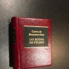 Libros de segunda mano: GRANDES OBRAS DE LA LITERATURA UNIVERSAL EN MINIATURA. CARON DE BEAUMARCHAIS. LAS BODAS DE FIGARO. Lote 112404895