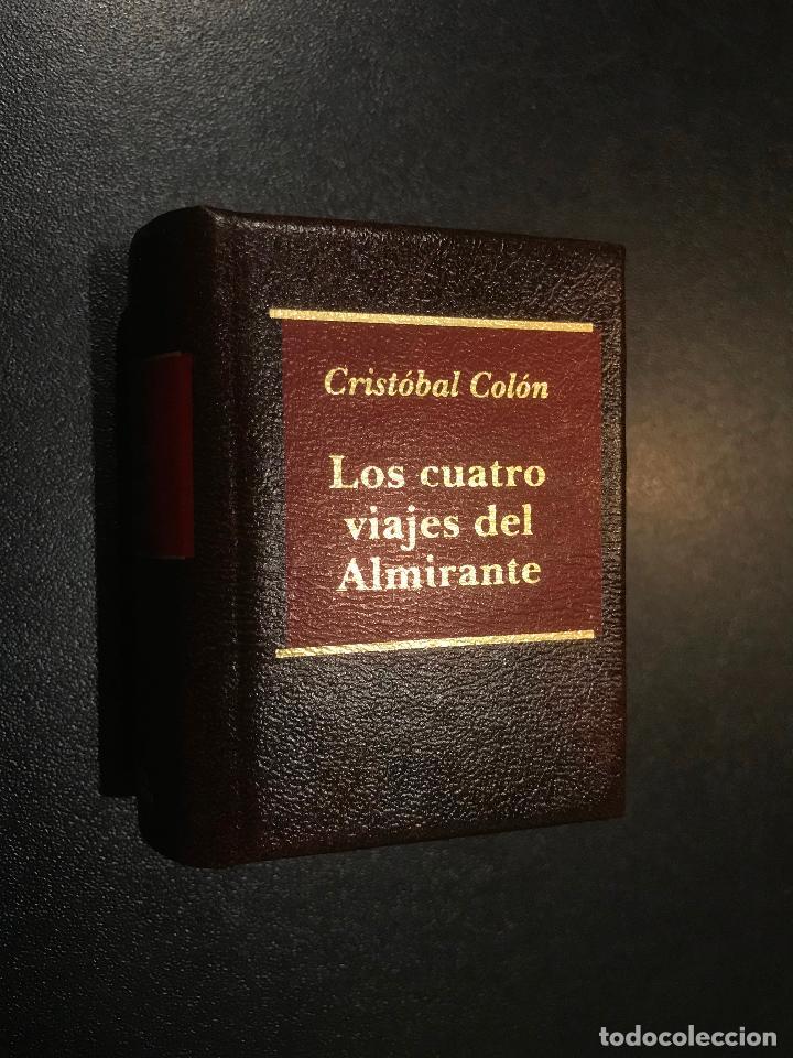 GRANDES OBRAS LITERATURA UNIVERSAL EN MINIATURA. CRISTOBAL COLON. LOS CUATRO VIAJES DEL ALMIRANTE (Libros de Segunda Mano (posteriores a 1936) - Literatura - Narrativa - Clásicos)