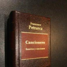 Libros de segunda mano: GRANDES OBRAS LITERATURA UNIVERSAL EN MINIATURA. FRANCESCO PETRARCA. CANCIONERO. SONETOS Y CANCIONES. Lote 112405339