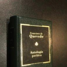 Libros de segunda mano: GRANDES OBRAS LITERATURA UNIVERSAL EN MINIATURA. FRANCISCO DE QUEVEDO. ANTOLOGIA POETICA. Lote 112405499